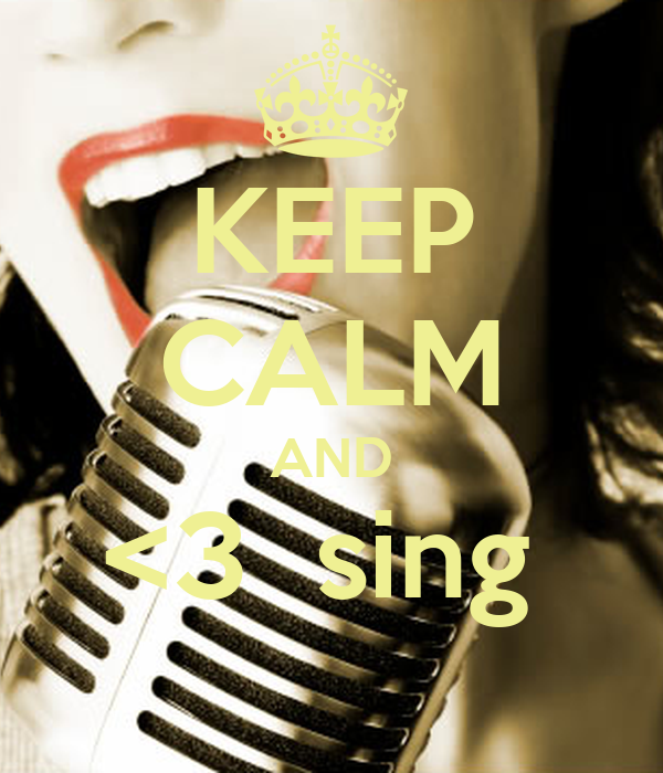 KEEP CALM AND <3  sing