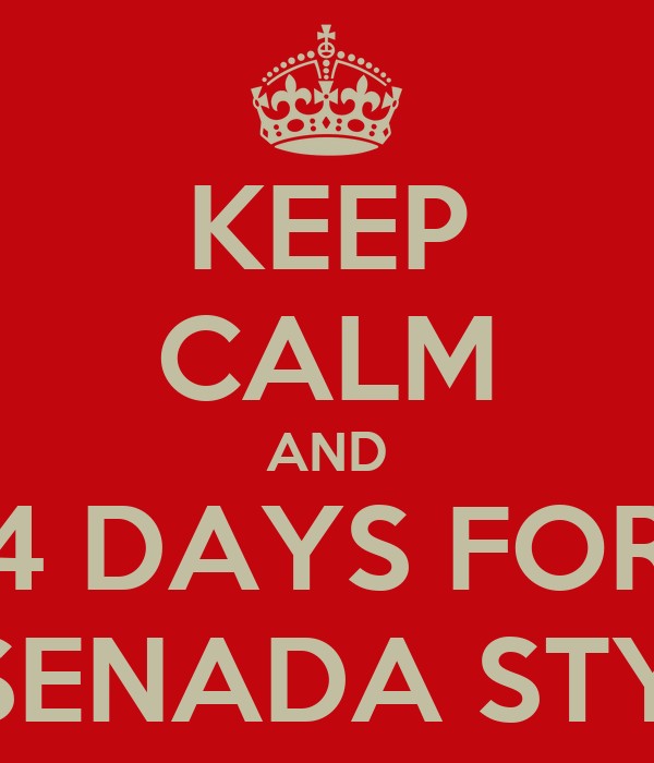 KEEP CALM AND 4 DAYS FOR ENSENADA STYLE!