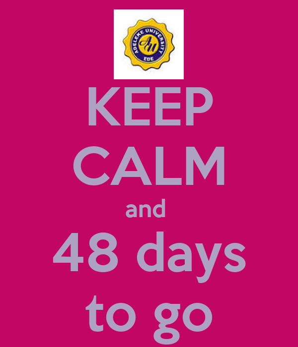 KEEP CALM and  48 days to go