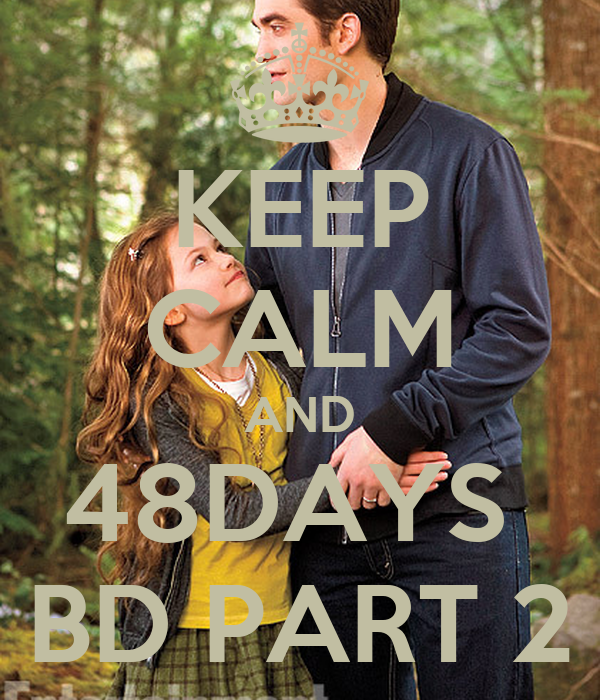 KEEP CALM AND 48DAYS  BD PART 2