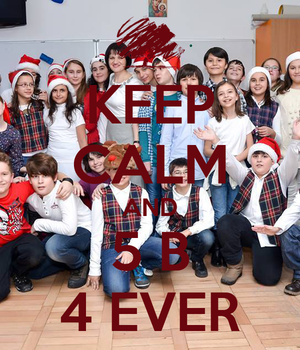 KEEP CALM AND 5 B 4 EVER