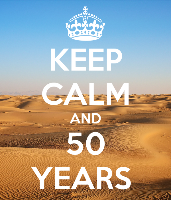 KEEP CALM AND 50 YEARS