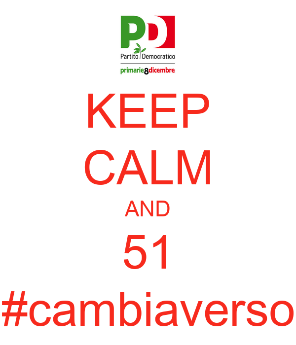 KEEP CALM AND 51 #cambiaverso