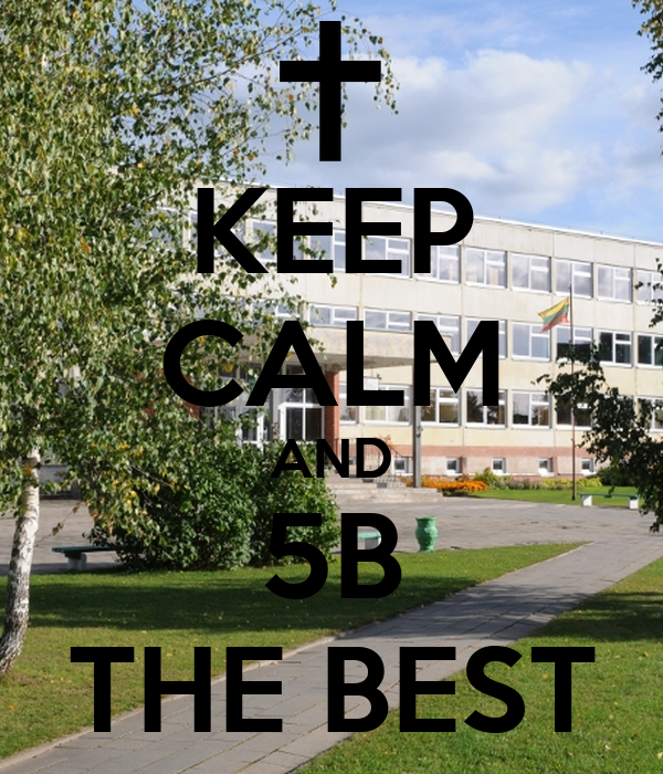 KEEP CALM AND 5B THE BEST