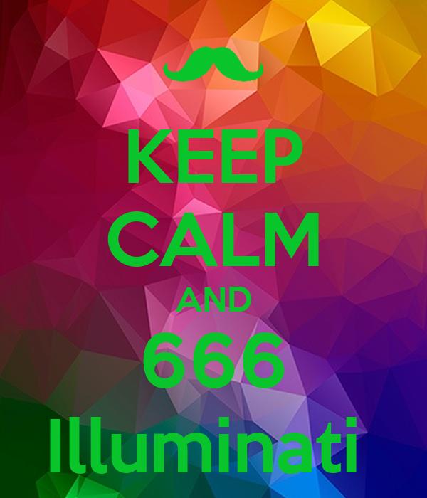 KEEP CALM AND 666 Illuminati