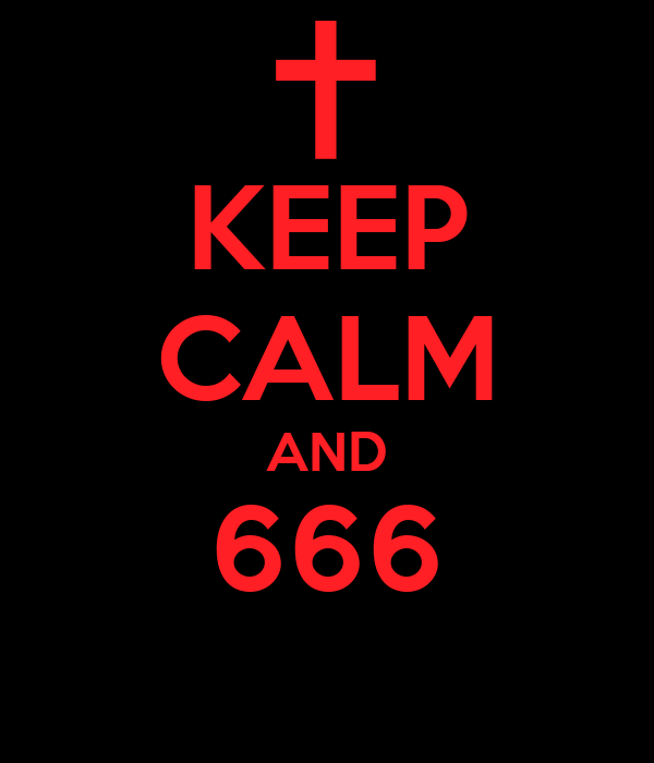 KEEP CALM AND 666