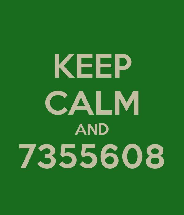 KEEP CALM AND 7355608