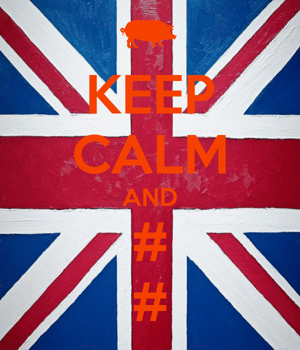 KEEP CALM AND # #