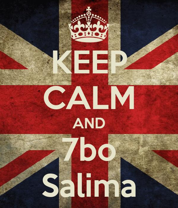 KEEP CALM AND 7bo Salima