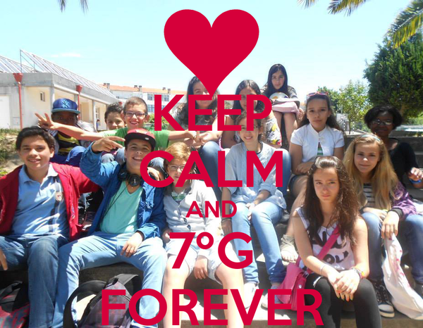 KEEP CALM AND 7ºG FOREVER