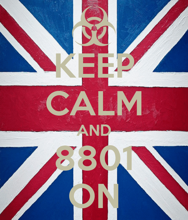 KEEP CALM AND 8801 ON