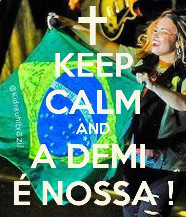 KEEP CALM AND A DEMI  É NOSSA !