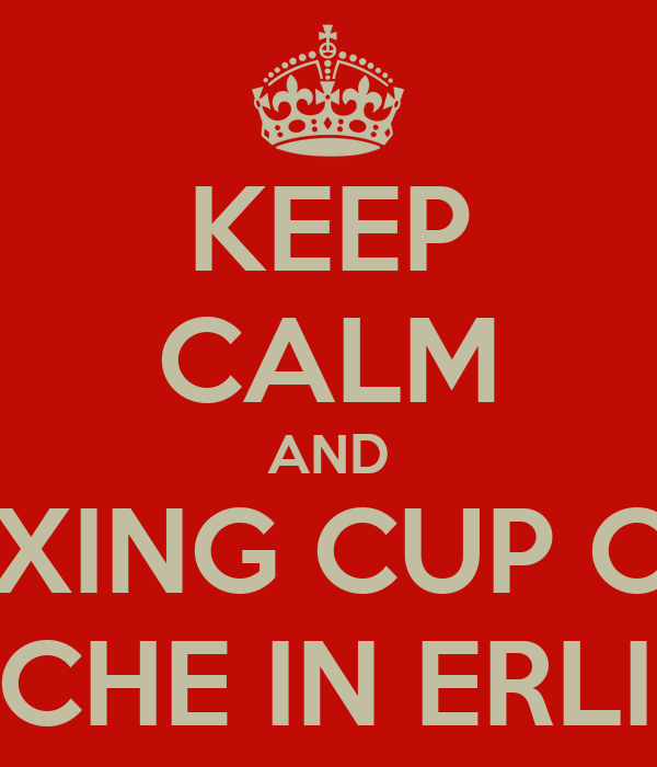 KEEP CALM AND A RELAXING CUP OF CAFE CON LECHE IN ERLICHMAN