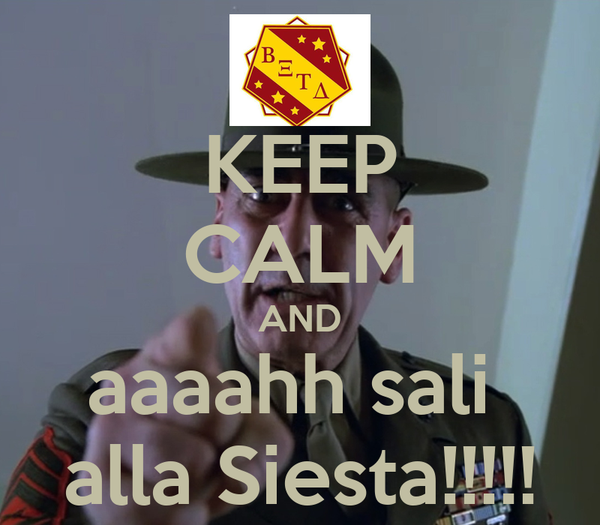 KEEP CALM AND aaaahh sali  alla Siesta!!!!!