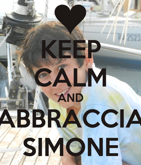 KEEP CALM AND ABBRACCIA SIMONE
