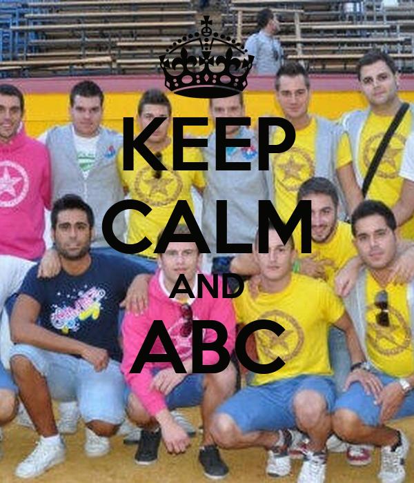 KEEP CALM AND ABC