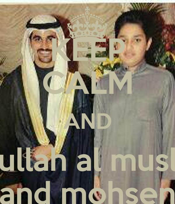 KEEP CALM AND abdullah al musllam and mohsen