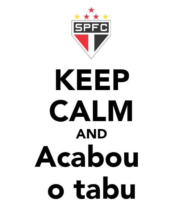 KEEP CALM AND Acabou  o tabu