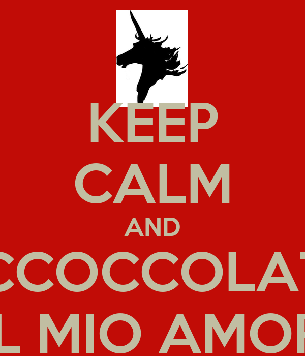 KEEP CALM AND ACCOCCOLATA AL MIO AMORE