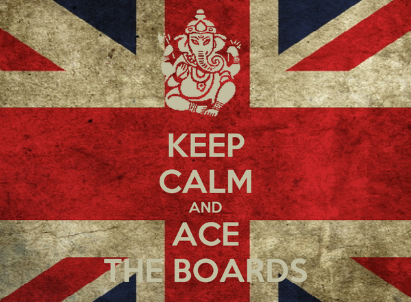 KEEP CALM AND ACE THE BOARDS