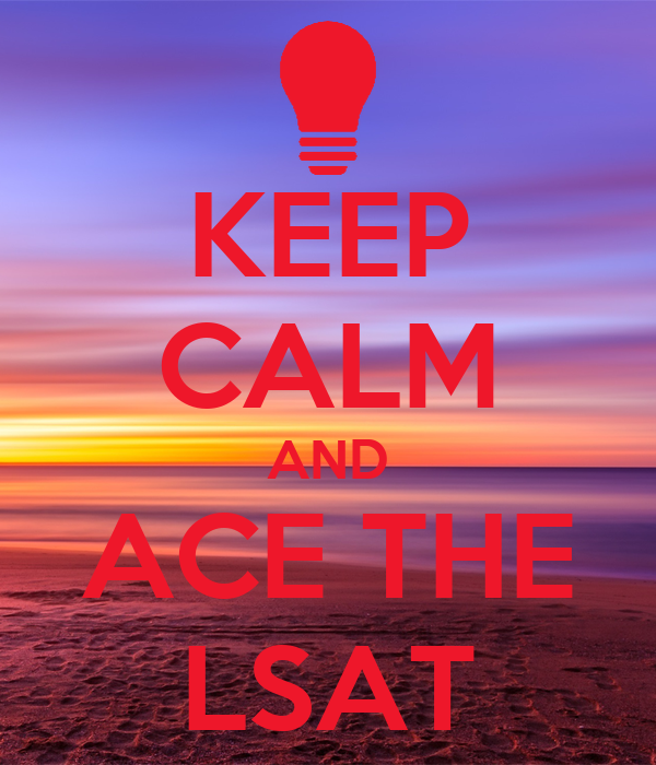 KEEP CALM AND ACE THE LSAT