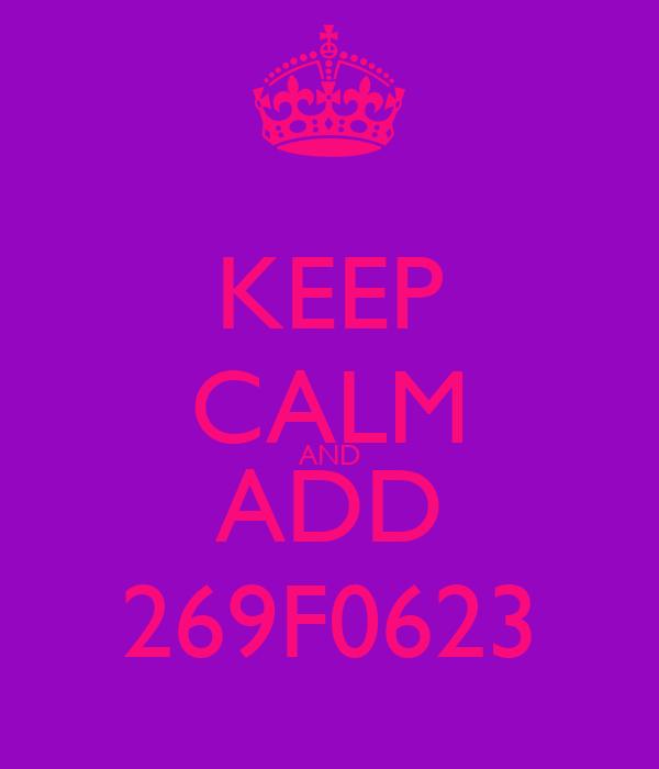 KEEP CALM AND ADD 269F0623