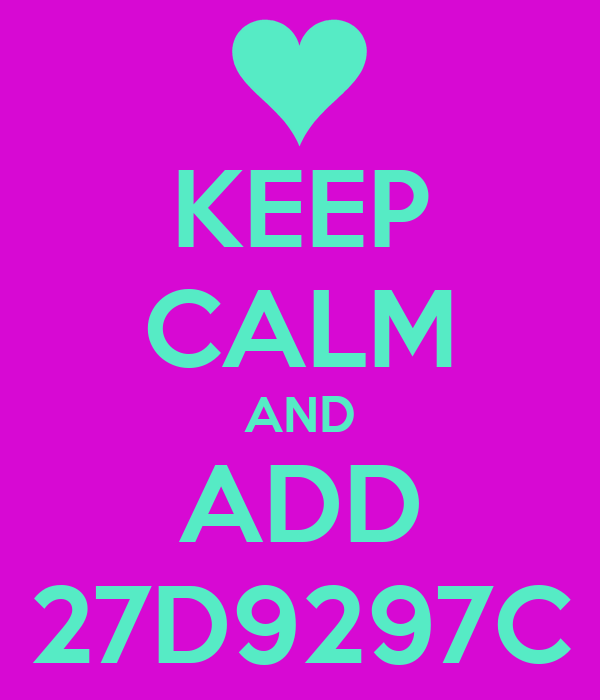 KEEP CALM AND ADD 27D9297C