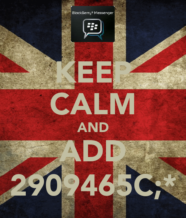 KEEP CALM AND ADD 2909465C;*