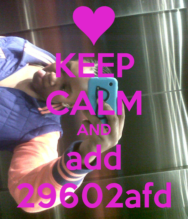 KEEP CALM AND add 29602afd