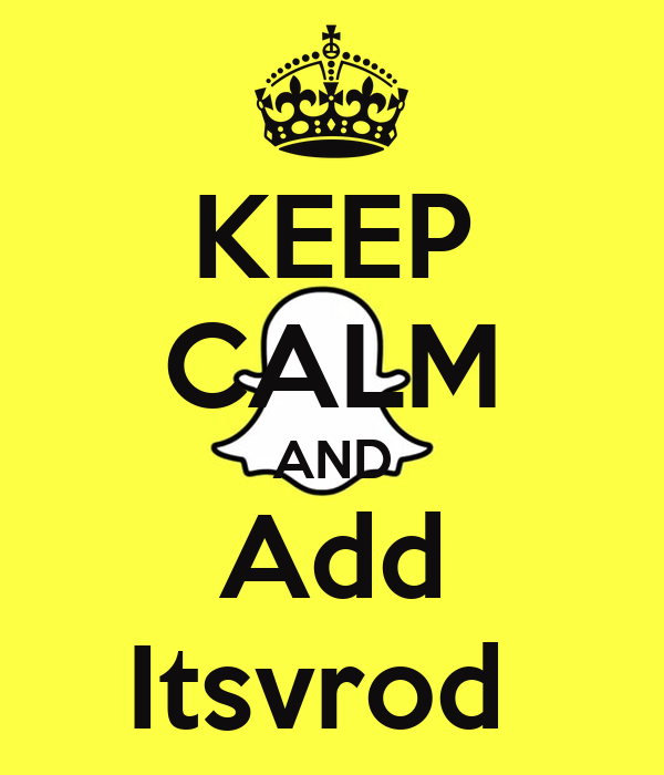 KEEP CALM AND Add Itsvrod
