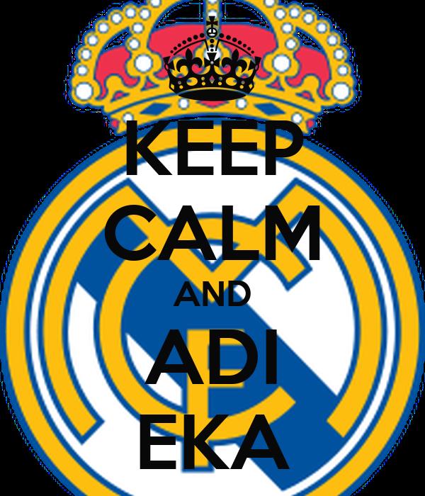 KEEP CALM AND ADI EKA