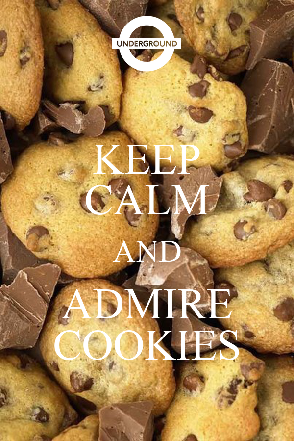 KEEP CALM AND ADMIRE COOKIES