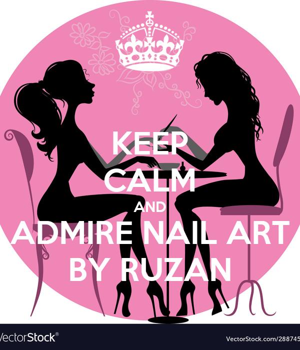 KEEP CALM AND ADMIRE NAIL ART BY RUZAN