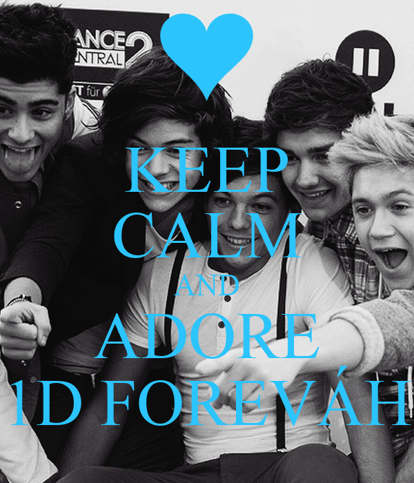 KEEP CALM AND ADORE 1D FOREVÁH