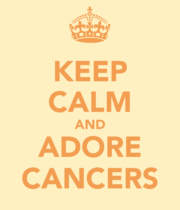 KEEP CALM AND ADORE CANCERS