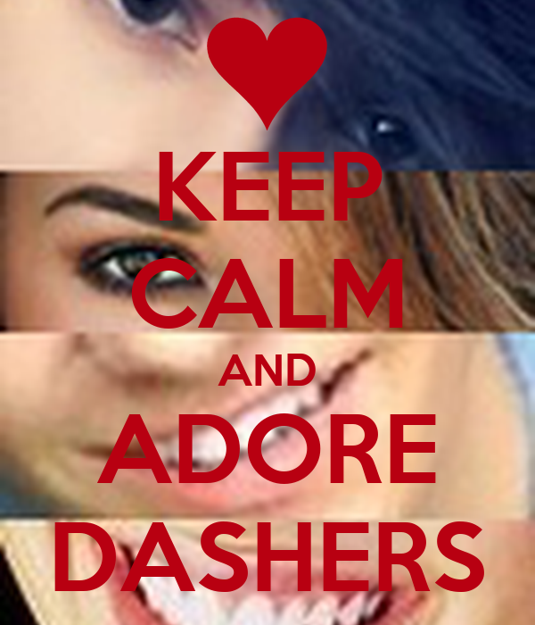 KEEP CALM AND ADORE DASHERS