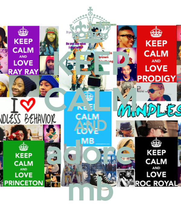 KEEP CALM AND adore mb