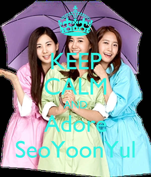 KEEP CALM AND Adore SeoYoonYul