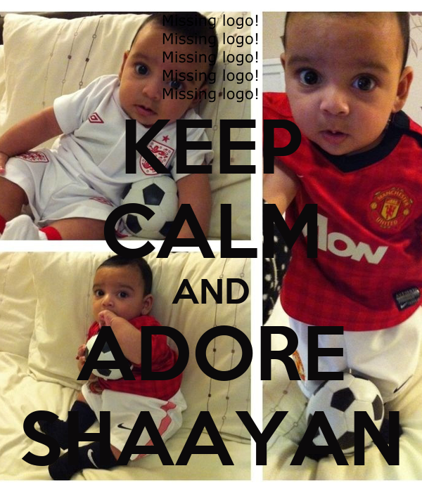 KEEP CALM AND ADORE SHAAYAN