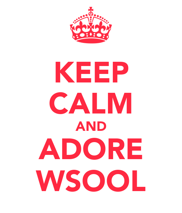 KEEP CALM AND ADORE WSOOL