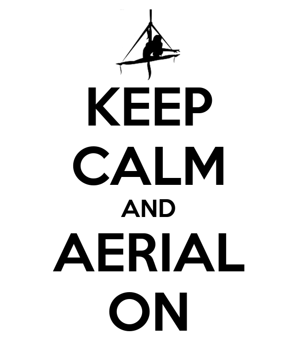 KEEP CALM AND AERIAL ON