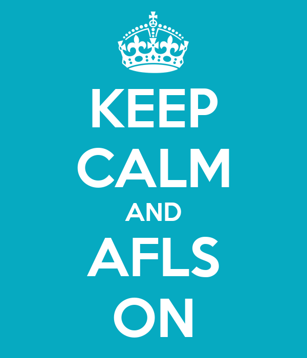 KEEP CALM AND AFLS ON