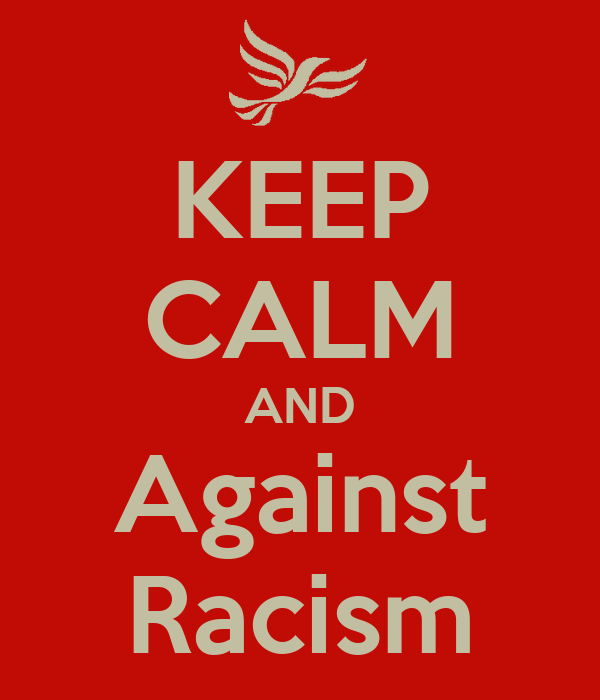 KEEP CALM AND Against Racism