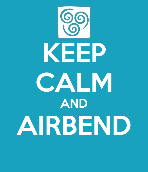 KEEP CALM AND AIRBEND