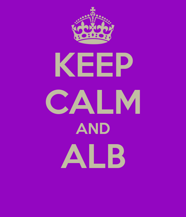 KEEP CALM AND ALB