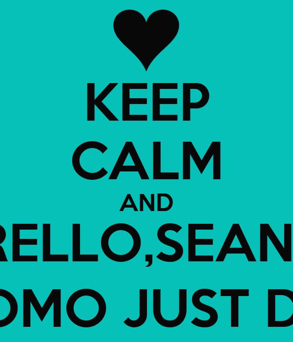 KEEP CALM AND ALBERELLO,SEAN PAUL LIAM,UOMO JUST DANCE 4
