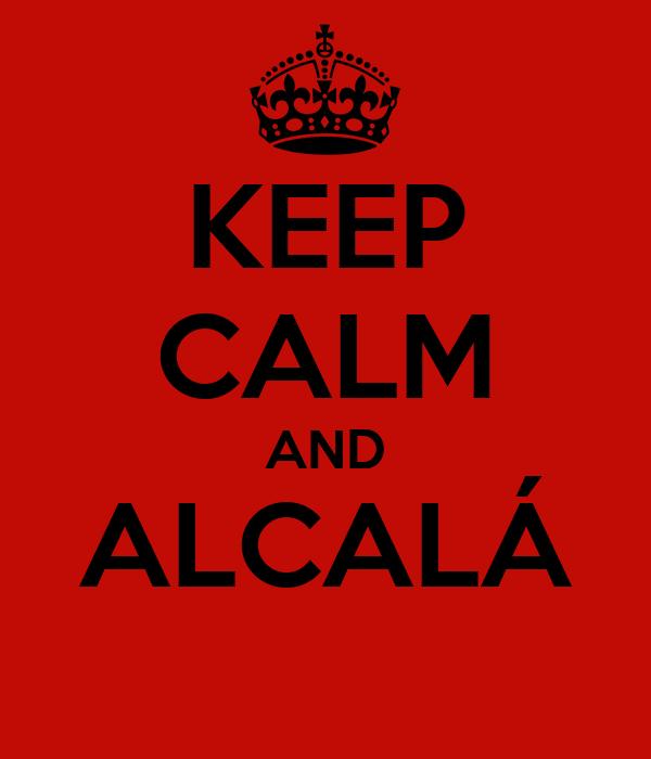 KEEP CALM AND ALCALÁ