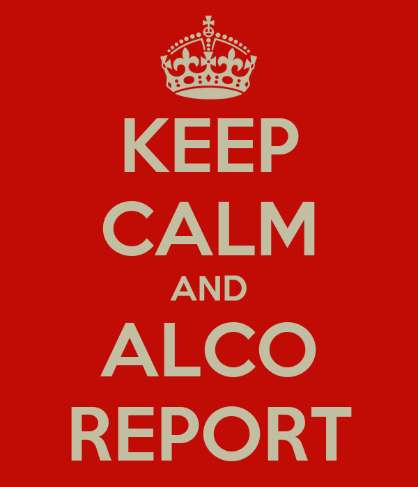 KEEP CALM AND ALCO REPORT
