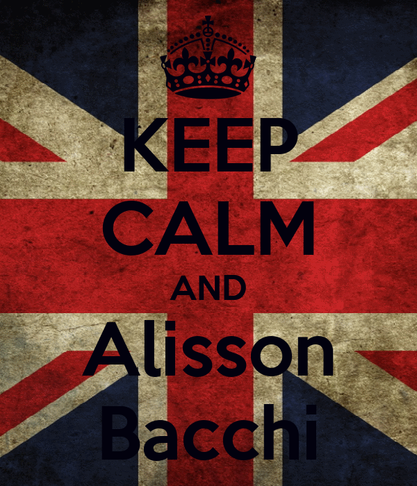 KEEP CALM AND Alisson Bacchi