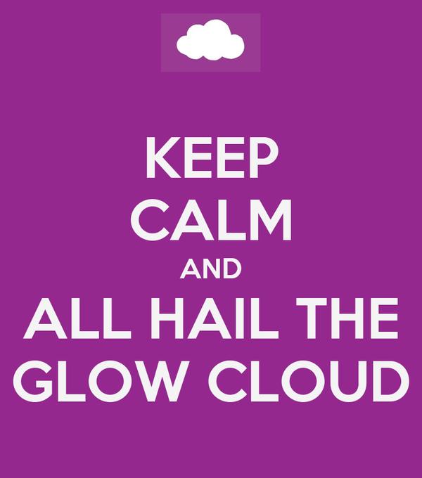 keep calm and all hail the glow cloud poster keep calm o matic